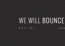 We Will Bounce Back » DREAMS Magazine